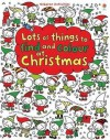 Lots of Things to Find and Colour: At Christmas - Fiona Watt