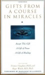 Gifts from A Course in Miracles - Frances E. Vaughan, Roger Walsh, Jane English