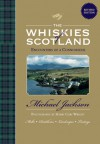 The Whiskies of Scotland: Encounters of a Connoisseur - Michael Jackson, Harry Cory Wright