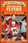 The Official NHL Philadelphia Flyers' Quiz Book - Dan Diamond