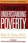A Framework for Understanding Poverty - Ruby K. Payne