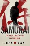 Samurai - John Man