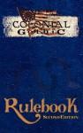 Colonial Gothic: Rulebook - Richard Iorio II