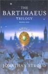 The Amulet Of Samarkand (The Bartimaeus Trilogy, Book 1) - Jonathan Stroud