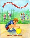 Andy and His Yellow Frisbee - Mary Thompson