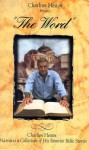 Charlton Heston the Word: Volume One and Volume Two - Charlton Heston