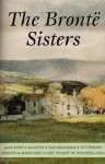 The Brontë Sisters: Jane Eyre / Villette / The Professor / Wuthering Heights / Agnes Grey / The Tenant of Wildfell Hall - Charlotte Brontë, Emily Brontë, Anne Brontë