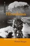 Hiroshima: Birth of the Nuclear Age - Michael Burgan