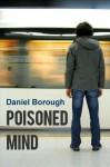 Poisoned Mind - Daniel Borough