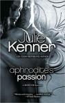 Aphrodite's Passion (Superhero Central #2) - Julie Kenner