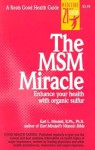 The Msm Miracle the Msm Miracle - Earl Mindell