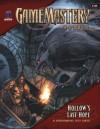 GameMastery Module D0: Hollow's Last Hope - Jason Bulmahn, F. Wesley Schneider