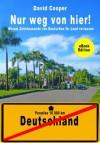 Nur weg von hier! (German Edition) - David Cooper