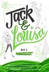 Jack & Louisa: Act 1 - Andrew Keenan-Bolger, Kate Wetherhead