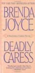 Deadly Caress - Brenda Joyce