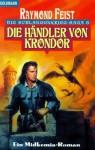 Die Händler von Krondor - Raymond E. Feist