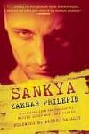 Sankya - Zakhar Prilepin, Jeff Parker, Mariya Gusev