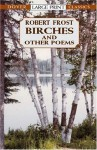 Birches and Other Poems (Dover Large Print Classics) - Robert Frost
