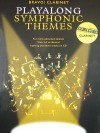 Clarinet Playalong Symphonic Themes [With CD] - Amsco Publications