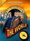 Social Studies 2008 Student Edition (Hardcover) Grade 6 - Scott Foresman
