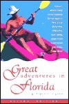 Great Adventures in Florida - M. Timothy O'Keefe