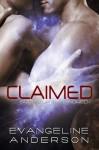 Claimed - Evangeline Anderson