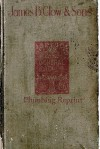 James B Clow & Sons General Catalog 1895 1896 Plumbing Reprint - Ross Bolton