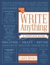 How to Write Anything: A Complete Guide - Laura Brown
