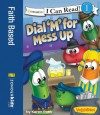 Dial 'M' for Mess Up / VeggieTales / I Can Read! (I Can Read! / Big Idea Books / VeggieTales) - Karen Poth