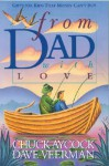 From Dad, with Love: Gifts for Kids That Money Can't Buy - Chuck Aycock, David R. Veerman