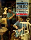 The Woodwright's Apprentice: Twenty Favorite Projects From The Woodwright's Shop - Roy Underhill