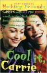 Cool It, Carrie - Kate Andrews