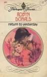 Return To Yesterday - Robyn Donald