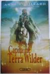 Capitaine Terra Wilder - Anne Robillard