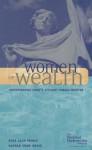 Women of Wealth: Understanding Today's Affluent Female Investor - Russ Alan Prince