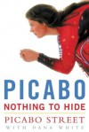 Picabo: Nothing to Hide - Picabo Street, Dana White