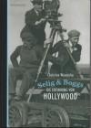 Selig & Boggs - Die Erfindung von Hollywood - Christine Wunnicke