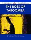 The Boss of Taroomba - E.W. Hornung