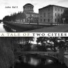 A Tale of Two Cities - John Hall