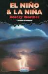 El Nino & La Nina: Deadly Weather - Carmen Bredeson