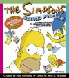 The Simpsons Beyond Forever!: A Complete Guide to Our Favorite Family...Still Continued - Matt Groening, Jesse Leon McCann, Jesse L. McCann