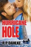 Hurricane Hole - R.P. Dahlke
