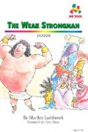 Weak Strongman - Marilyn Lashbrook, Chris Sharp