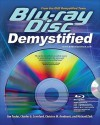 Blu-Ray Disc Demystified [With Blu-Ray Disc] - Jim Taylor, Charles G. Crawford, Michael Zink