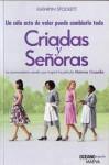 Criadas y Señoras - Kathryn Stockett, Álvaro Abella