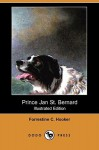 Prince Jan St. Bernard (Illustrated Edition) (Dodo Press) - Forrestine C. Hooker, Lynn Bogue Hunt
