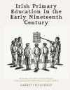 Irish Primary Education in the Early Nineteenth Century - Garret FitzGerald