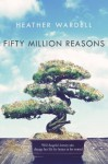 Fifty Million Reasons - Heather Wardell