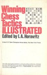 Winning Chess Tactics Illustrated - Israel A. Horowitz