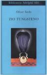 Zio Tungsteno - Oliver Sacks, Isabella C. Blum